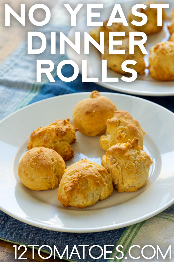 No Yeast Dinner Rolls 12 Tomatoes