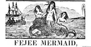 Barnum's FeeJeemermaid- greatest hoaxes in history